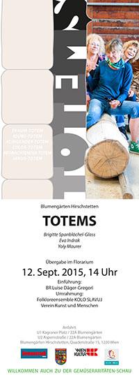 Brigitte Spanbloechel-Glass – Wien – TOTEMS – nord ost süd west integration – Kunstprojekt – die Verwandtschaft von Menschen aus allen Himmelsrichtungen – TOTEMsäulen